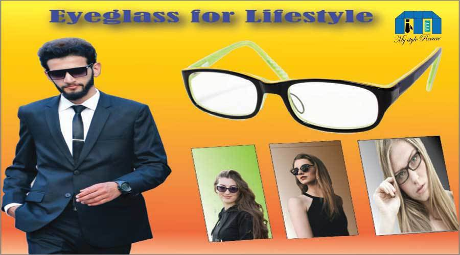 Eyeglass-for-Lifestyle-Choose-eye-wear-for-your-style